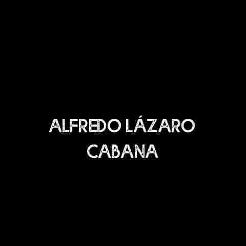 Alfredo Lázaro Cabana